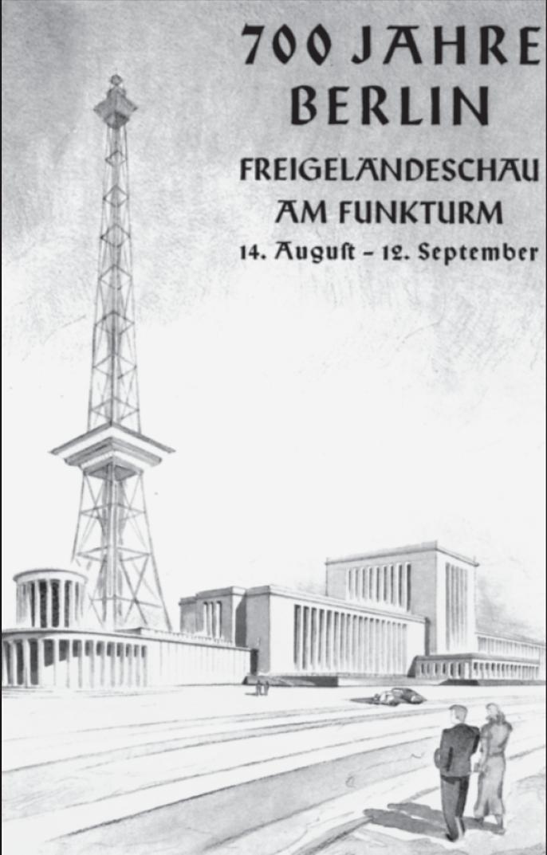 """Werbeplakat für die Jubiläumsausstellung am Funkturm in Berlin; die """"großen Momente"""" der Stadt aus NS-Sicht."""
