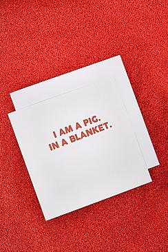 """Biglietto d'auguri natalizio """"I Am A Pig In A Blanket"""""""