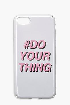 Do Your Thing Phone Case- Iphone 8