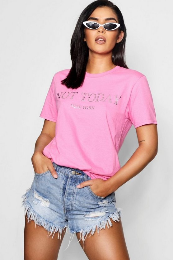 Aaliyah Not Today New York Slogan Tee