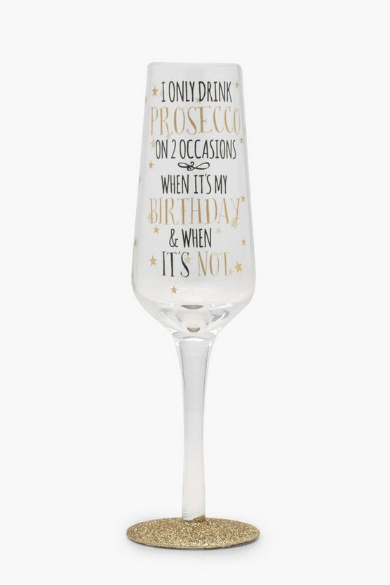 Sparkling I Only Drink Prosecco Flute