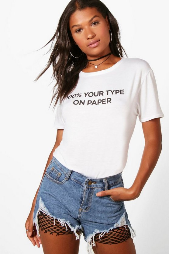 Your Type Slogan Tee
