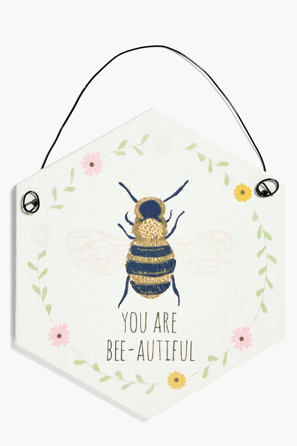 Are Bee-autiful Slogan Plaque - white