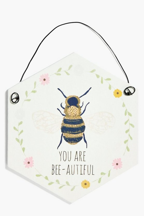 You Are Bee-autiful Slogan Plaque