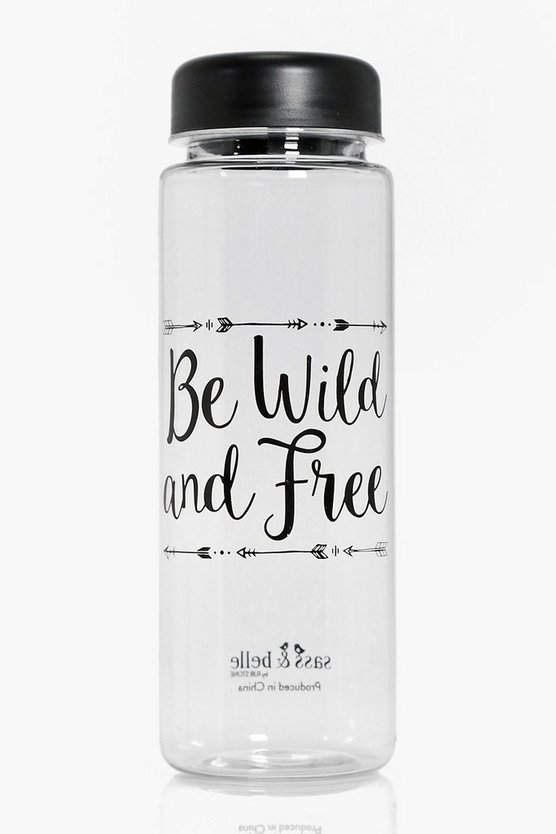 Be Wild & Free Slogan Clear Water Bottle