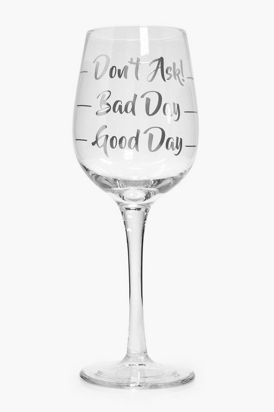 Bad Day Wine Glass
