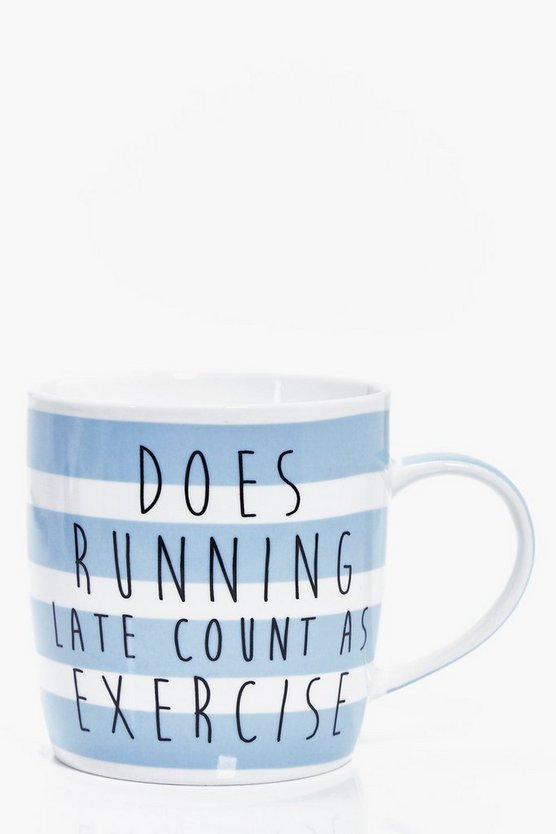 Running Late Slogan Stripe Mug