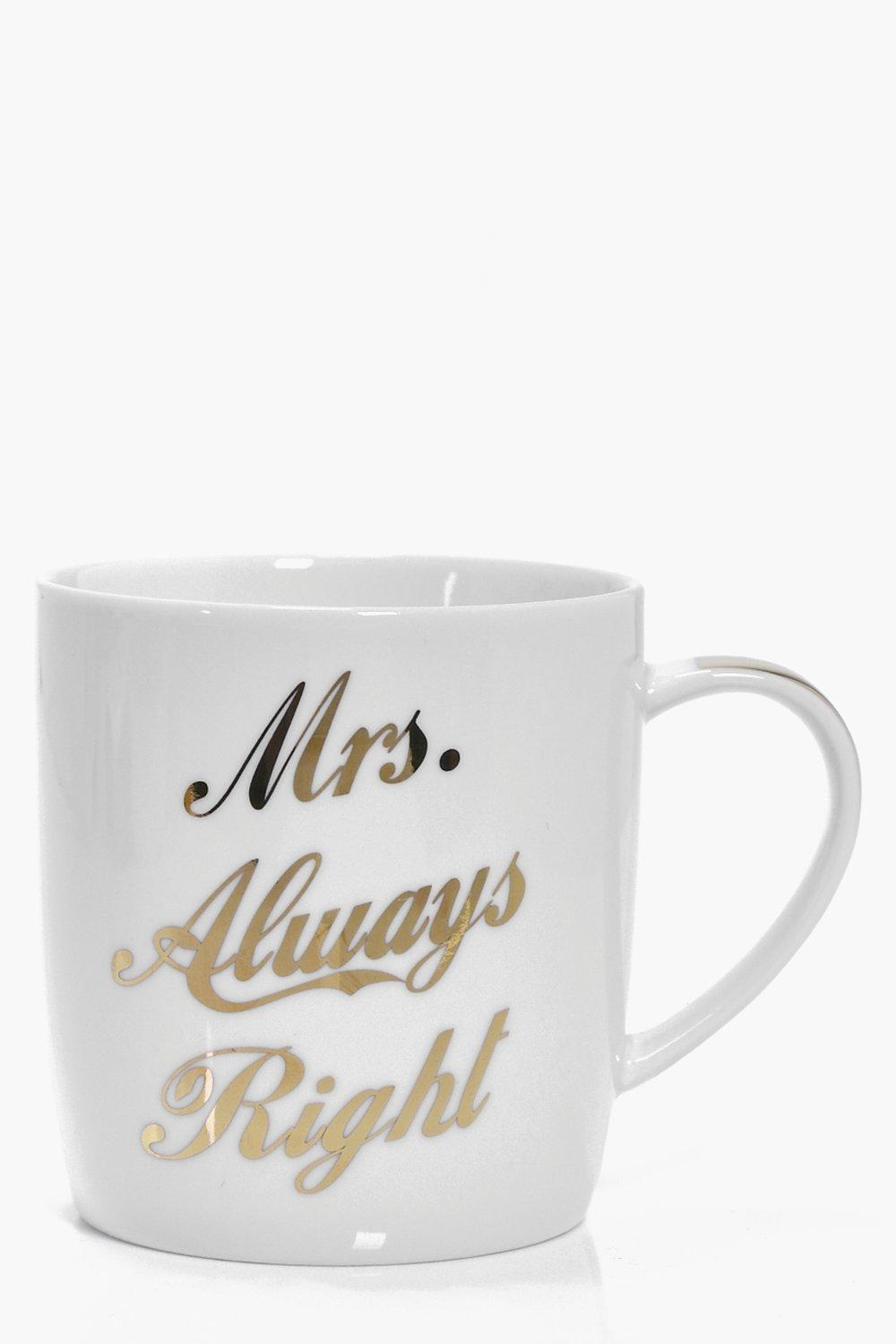 Image of Always Right Slogan Metallic Mug - white