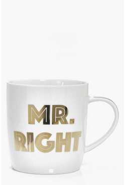 Mr Right Slogan Metallic Mug