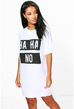 Kathy Ha Ha No Slogan T-Shirt Dress