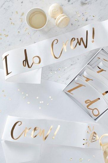 Gold Ginger Ray I Do Crew Sash 6 Pack
