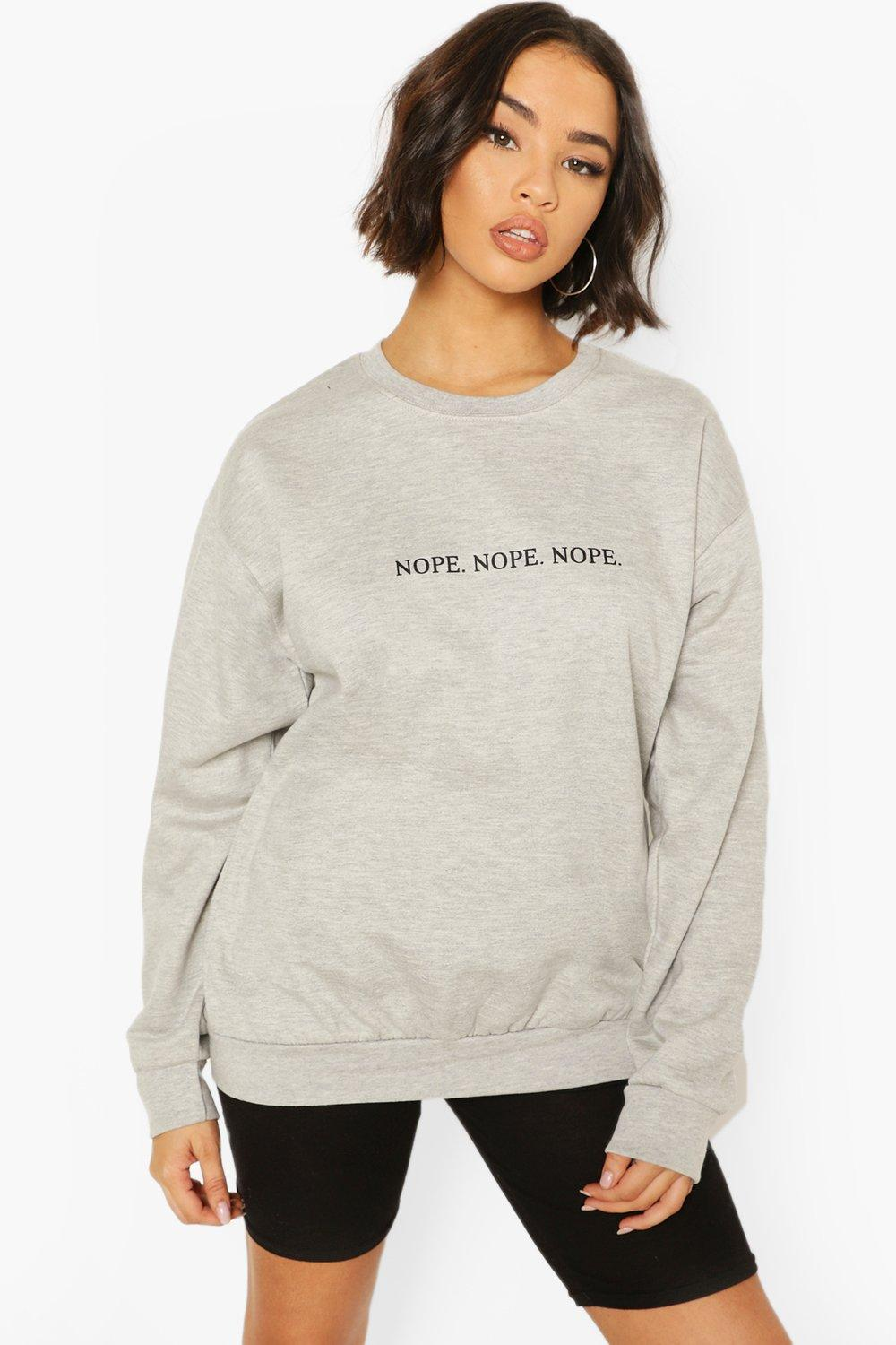 boohoo Womens Nope Slogan Sweat - Grey - L, Grey
