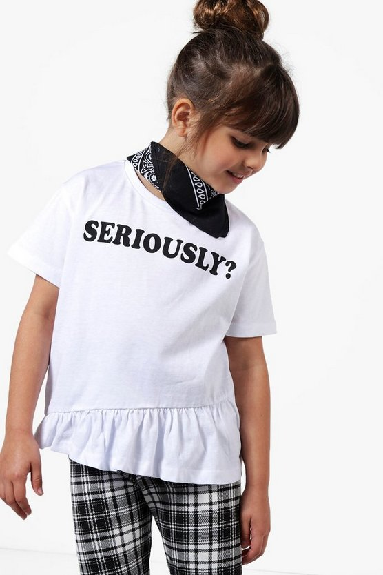 Girls Frill Hem Seriously T-Shirt