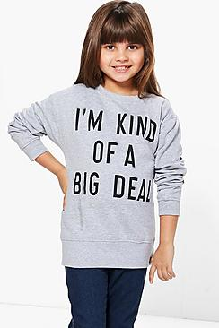 Girls Kind of a Big Deal Sweat Top