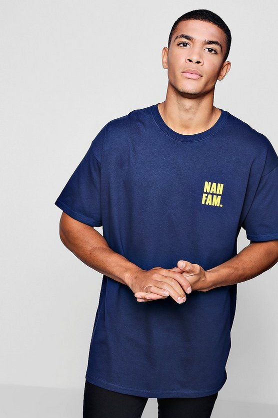 Nah Fam Slogan T-Shirt In Oversized