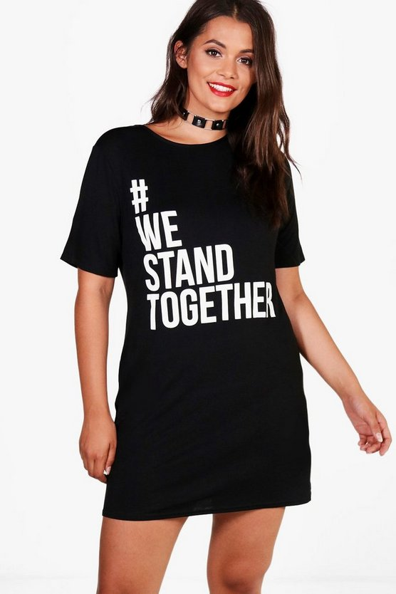 Charity Plus 'We Stand Together' T Shirt Dress