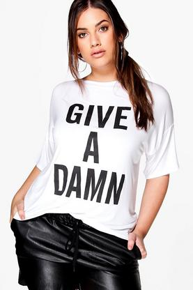 "Plus Maria """"Give A Damn"""" Slogan Tee"