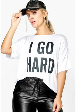 Plus Caitlin 'I Go Hard' Slogan Tee