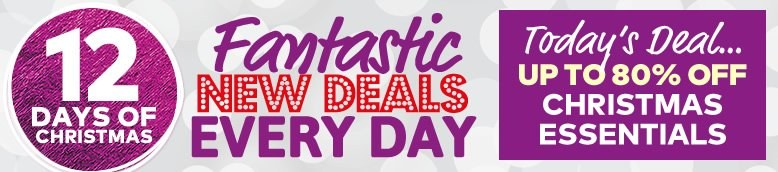 12 Days Of Fantastic Christmas Deals - Day 1 - Up To 80% Off Christmas Essentials