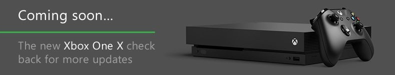 Coming soon… The New Xbox One X check back for more updates