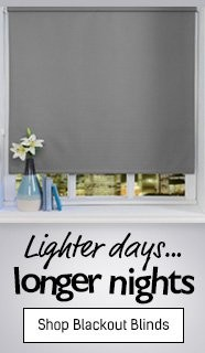 Lighter Days, Longer Nights - Shop All Blackout Blinds & Curtains