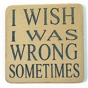 StoneWitWords Coasters - I Wish I W...