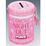 Fund Tin - Girls' Night Out