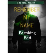 Breaking Bad - The Final Season
