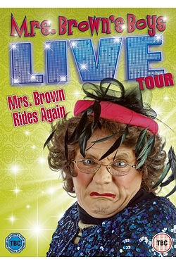 Mrs Browns Boys Live Tour: Mrs Brow...