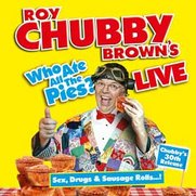 Roy Chubby Brown Live - Who Ate All...