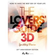The Lovers' Guide 3D - Igniting Desire