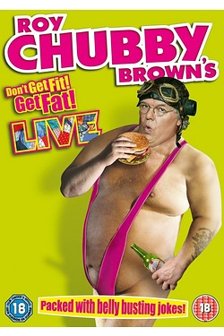 Roy Chubby Brown Live - Don't Get F...