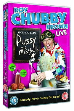 Roy Chubby Brown Live: Pussy & Meat...