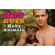 Hot Guys & Baby Animals