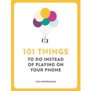 101 Things To Do Instead Of Playing...