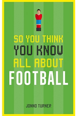 You Think You Know About Football