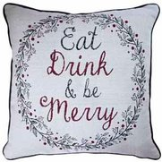 Eat Drink And Be Merry Cushion