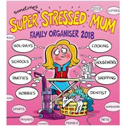 Super 'Sometimes' Stressed Mum Turn...