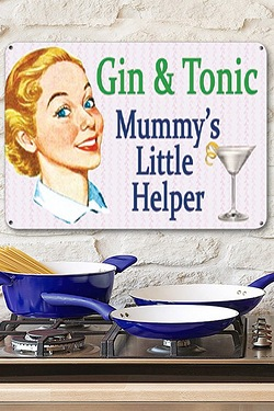 Gin and Tonic - Mummy's Little Helper Sign