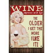Wine Improves With Age Sign