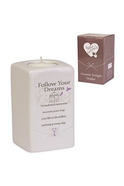Follow your Dreams Said With Sentiment Tea Light Holder