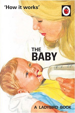 The Ladybird Book Of The Baby