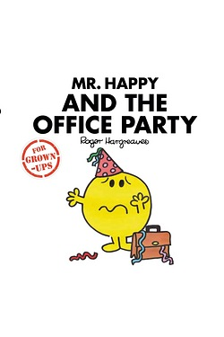 Mr Men: Mr Happy and The Office Party