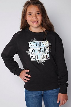 Girls Nothing To Wear Sweatshirt