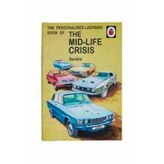 The Mid-life Crisis: A Ladybird Per...