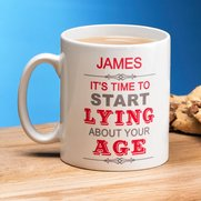 Personalised Lying About Your Age Mug