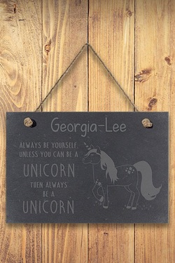 Always Be A Unicorn Slate Sign