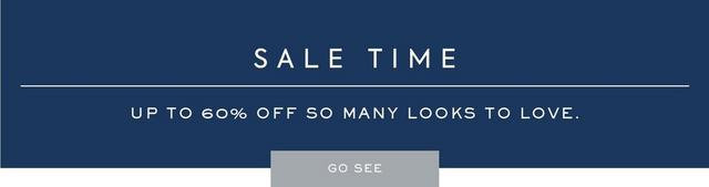 Sale Time - Up to 60% off So many looks to love.