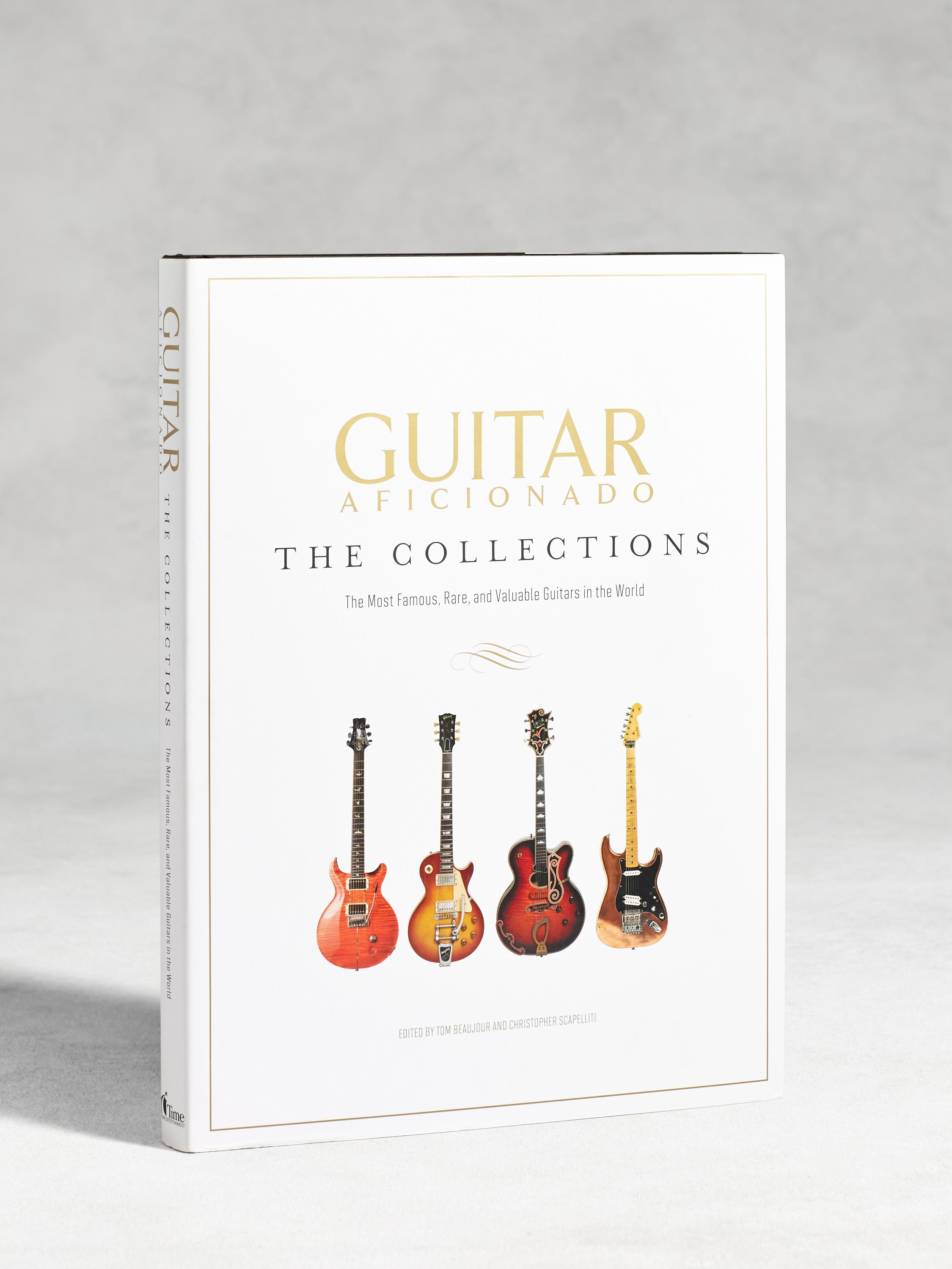 Guitar Aficionado: The Collections by Tom Beaujour
