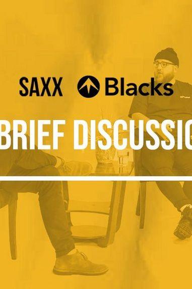 SAXX x Blacks | A Brief Discussion